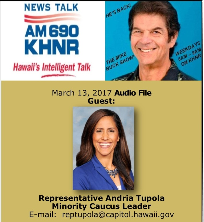 March 13, 2017 MIKE BUCK with Rep. Andria Tupola